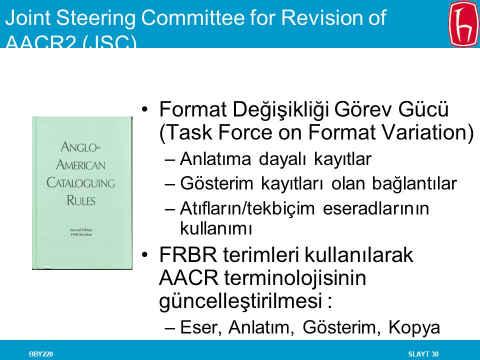 Joint Steering Committee for Revision of AACR2 (JSC)