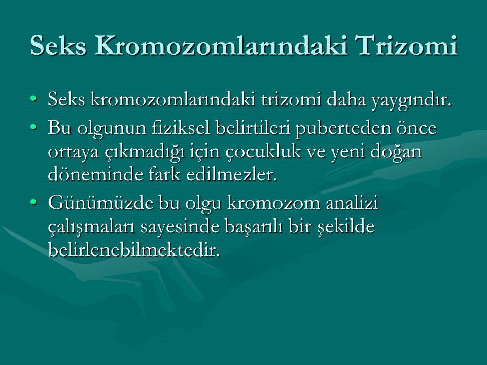 Seks Kromozomlarındaki Trizomi
