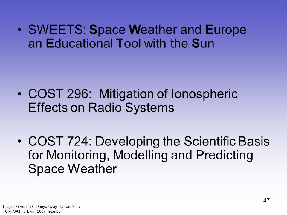SWEETS: Space Weather and Europe an Educational Tool with the Sun