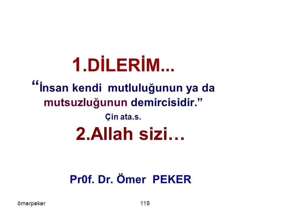 2.Allah sizi… Pr0f. Dr. Ömer PEKER