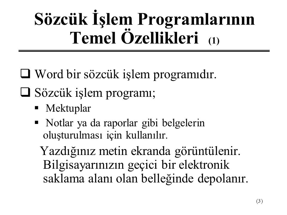 Sözcük İşlem Programlarının Temel Özellikleri (1)
