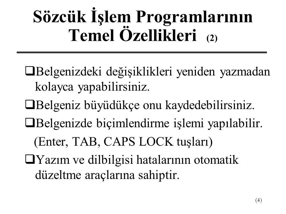 Sözcük İşlem Programlarının Temel Özellikleri (2)