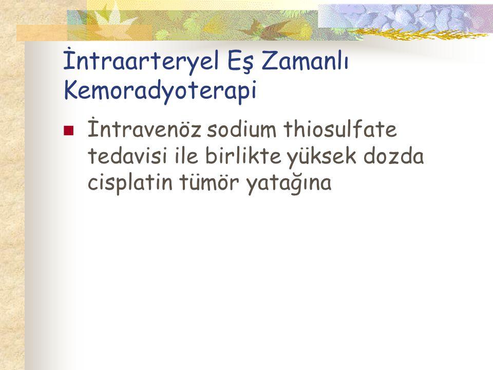 İntraarteryel Eş Zamanlı Kemoradyoterapi