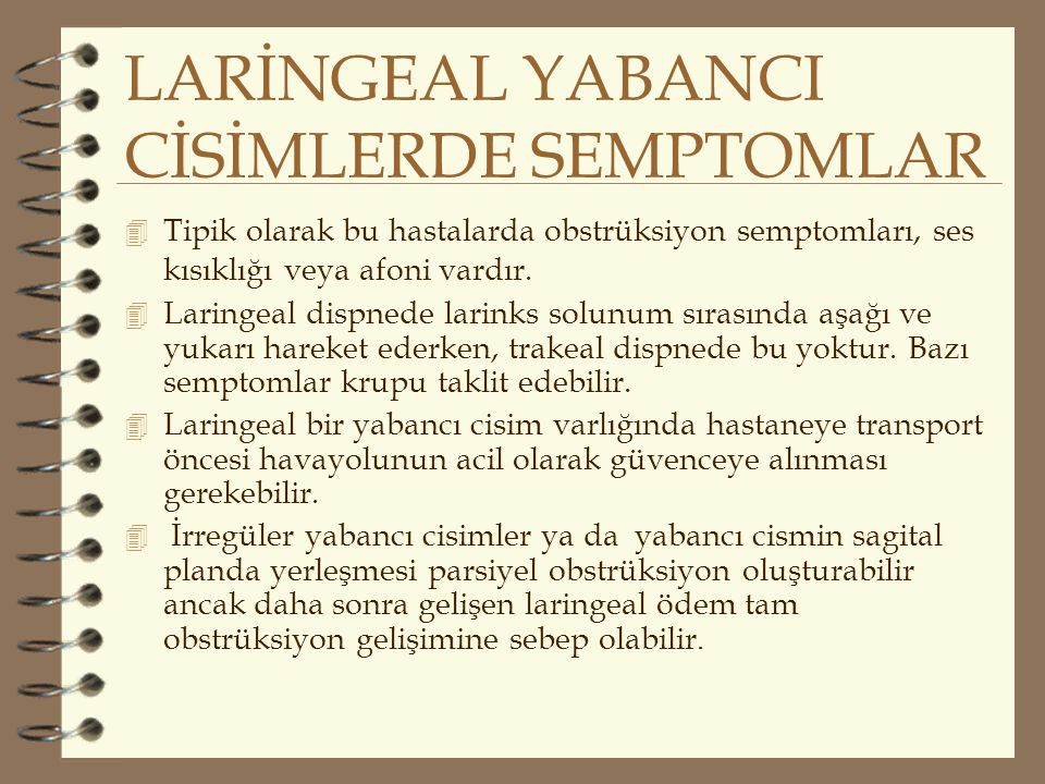LARİNGEAL YABANCI CİSİMLERDE SEMPTOMLAR