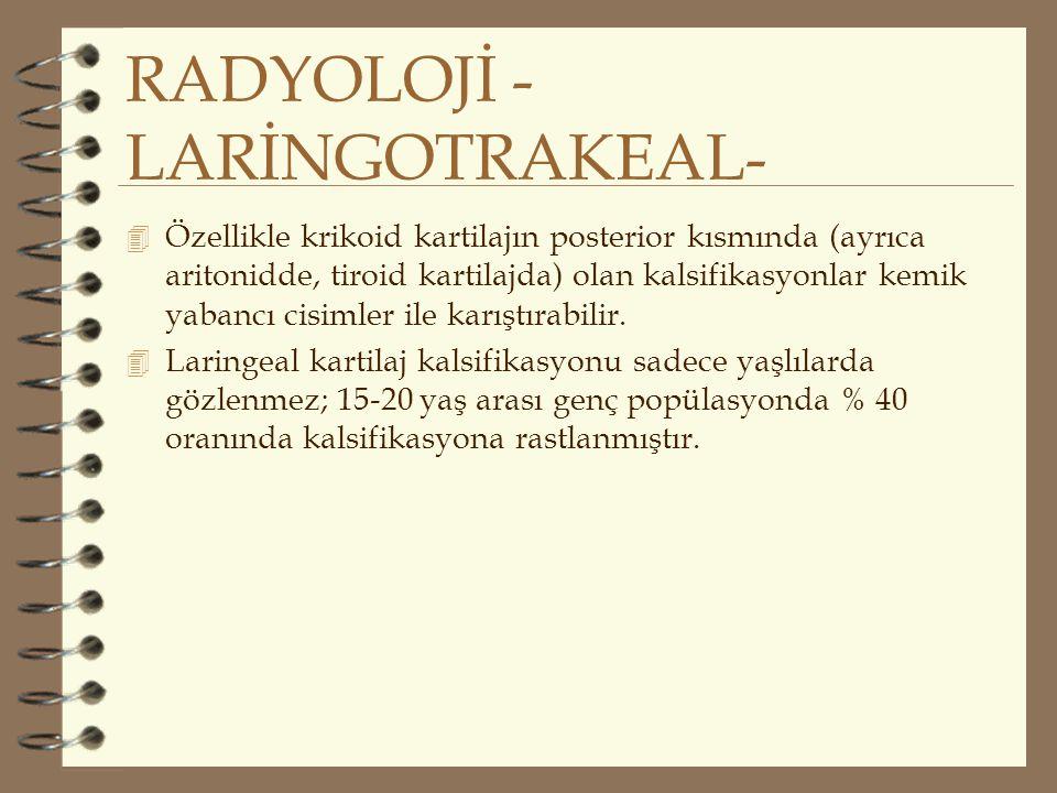 RADYOLOJİ -LARİNGOTRAKEAL-