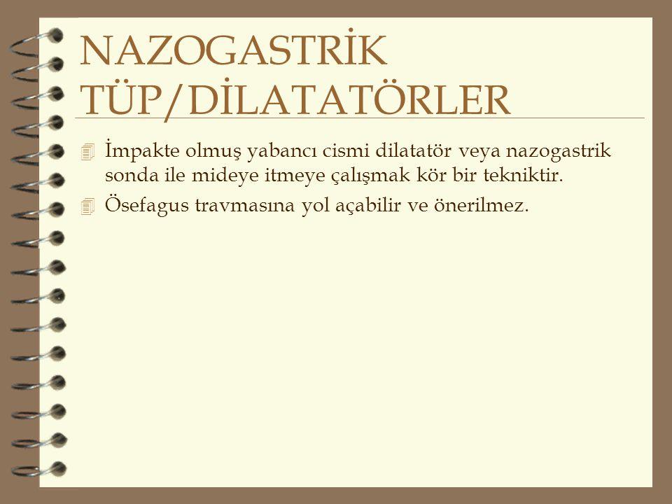 NAZOGASTRİK TÜP/DİLATATÖRLER