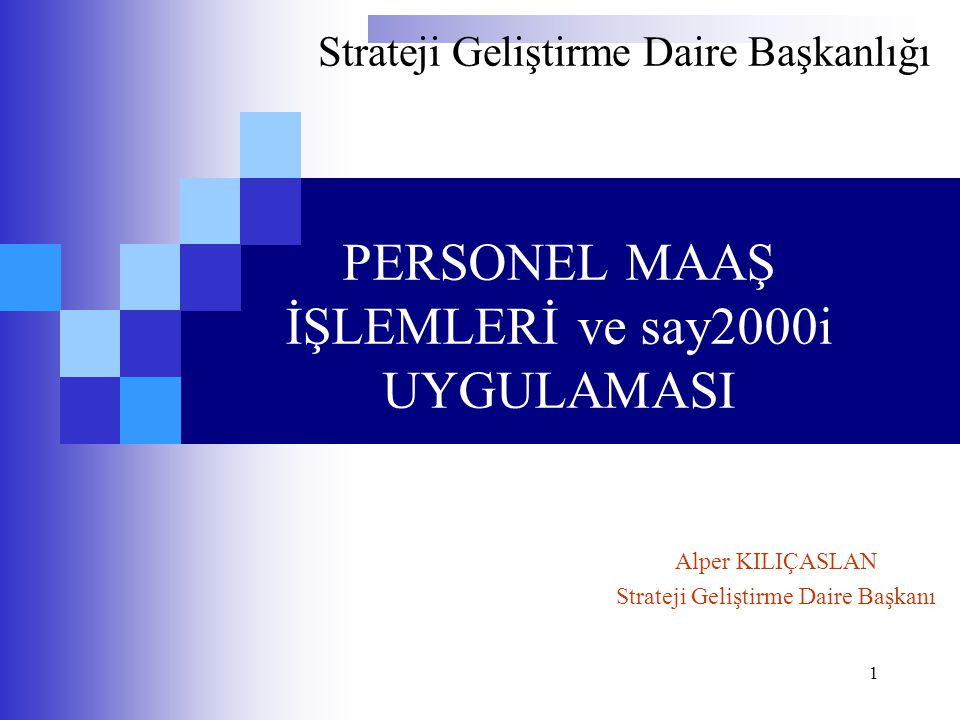 PERSONEL MAAŞ İŞLEMLERİ ve say2000i UYGULAMASI