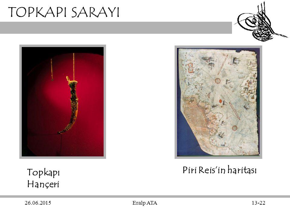 TOPKAPI SARAYI Piri Reis'in haritası Topkapı Hançeri 17.04.2017