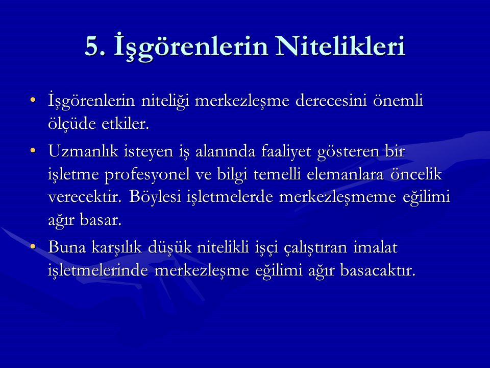 5. İşgörenlerin Nitelikleri