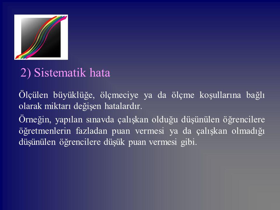 2) Sistematik hata