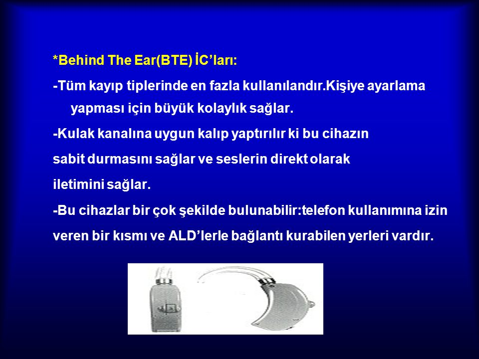*Behind The Ear(BTE) İC'ları: