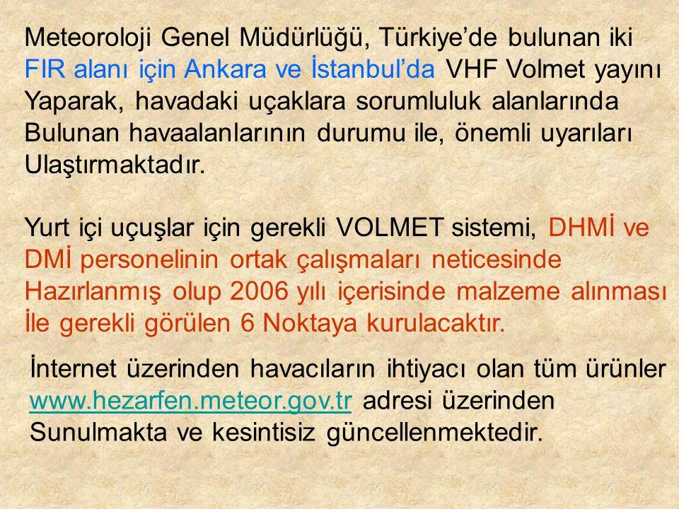 Meteoroloji Genel Müdürlüğü, Türkiye'de bulunan iki