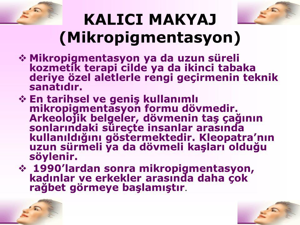 KALICI MAKYAJ (Mikropigmentasyon)