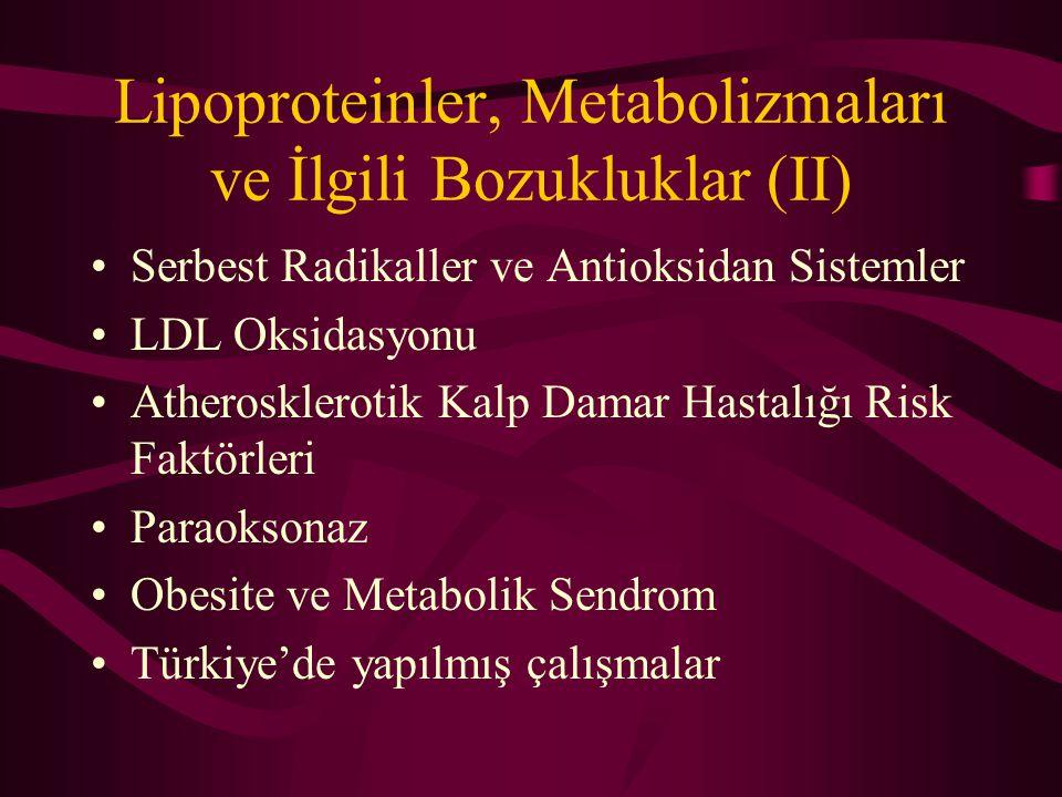 Lipoproteinler, Metabolizmaları ve İlgili Bozukluklar (II)
