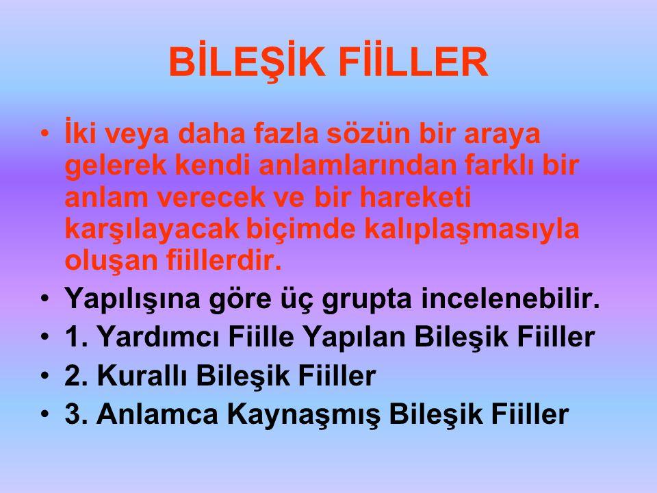 BİLEŞİK FİİLLER