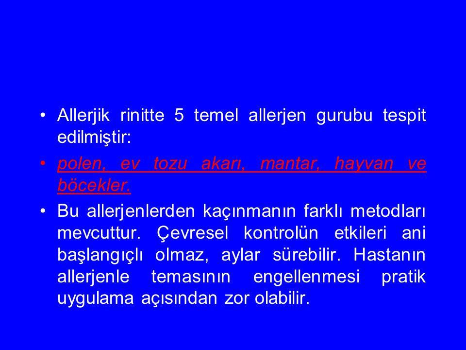 Allerjik rinitte 5 temel allerjen gurubu tespit edilmiştir: