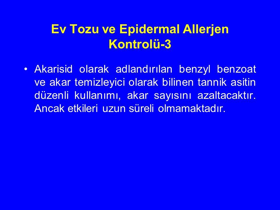 Ev Tozu ve Epidermal Allerjen Kontrolü-3