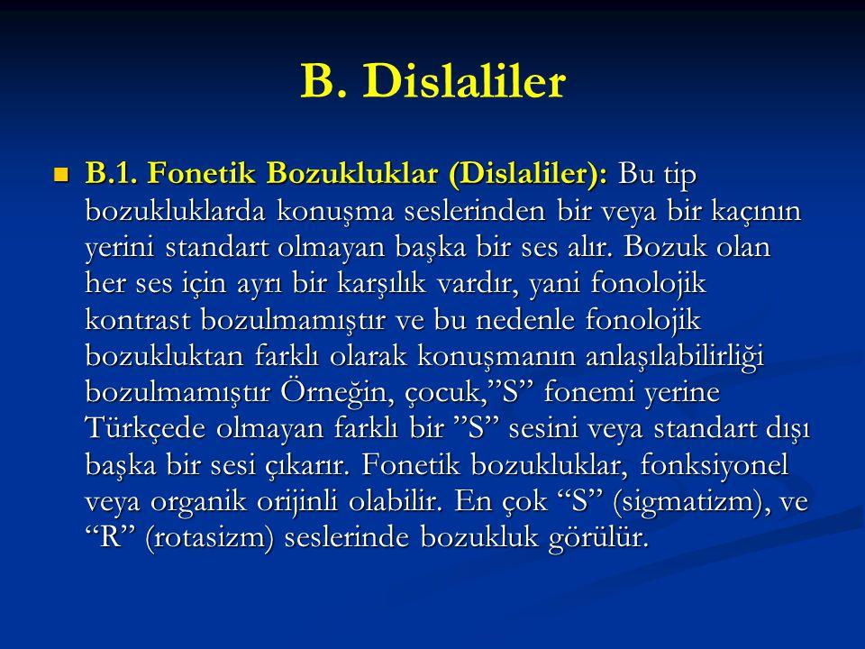 B. Dislaliler