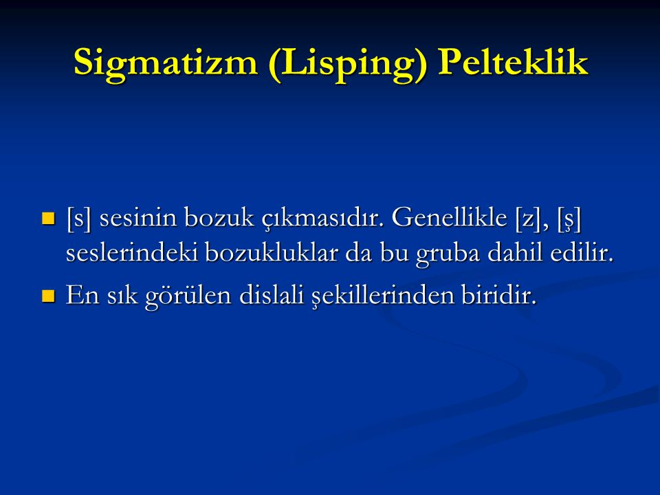 Sigmatizm (Lisping) Pelteklik
