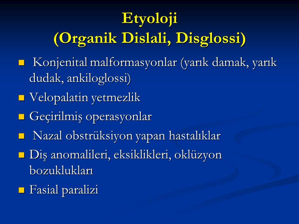 Etyoloji (Organik Dislali, Disglossi)