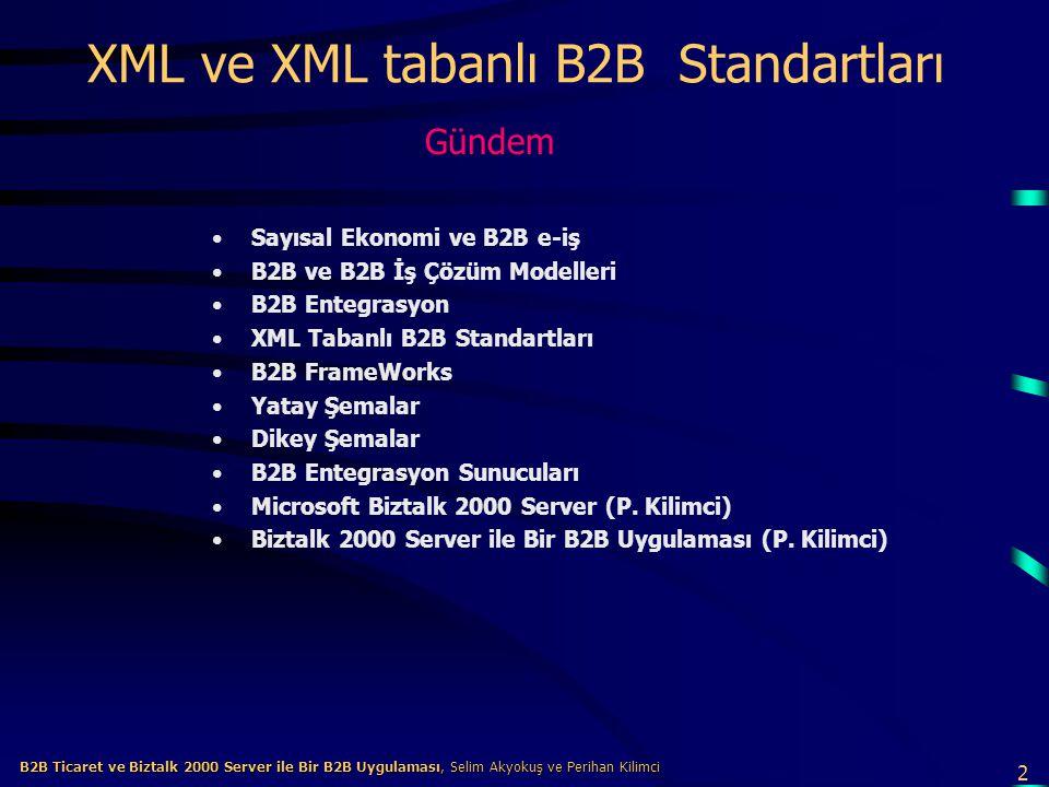 XML ve XML tabanlı B2B Standartları
