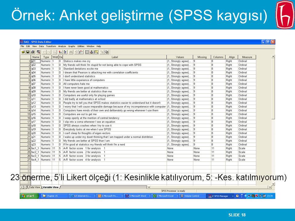 Örnek: Anket geliştirme (SPSS kaygısı)