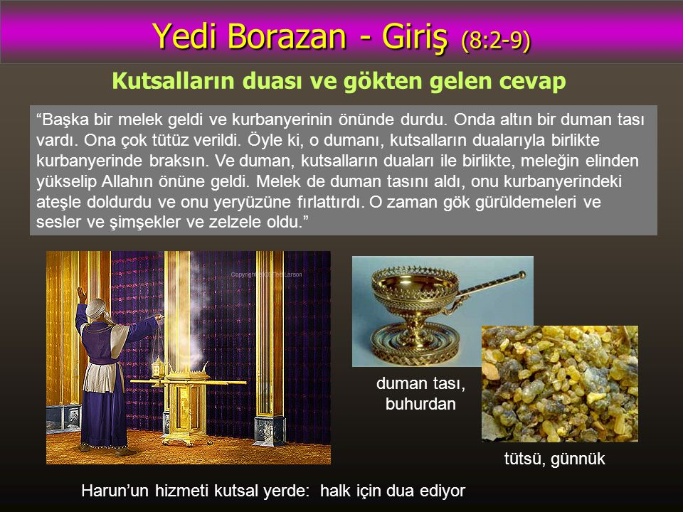 Yedi Borazan - Giriş (8:2-9)