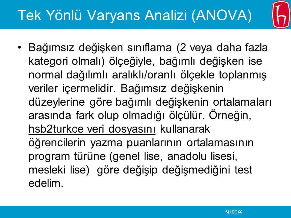 Tek Yönlü Varyans Analizi (ANOVA)