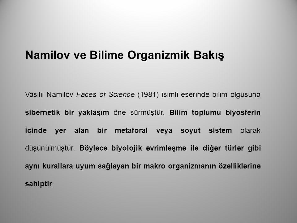 Namilov ve Bilime Organizmik Bakış