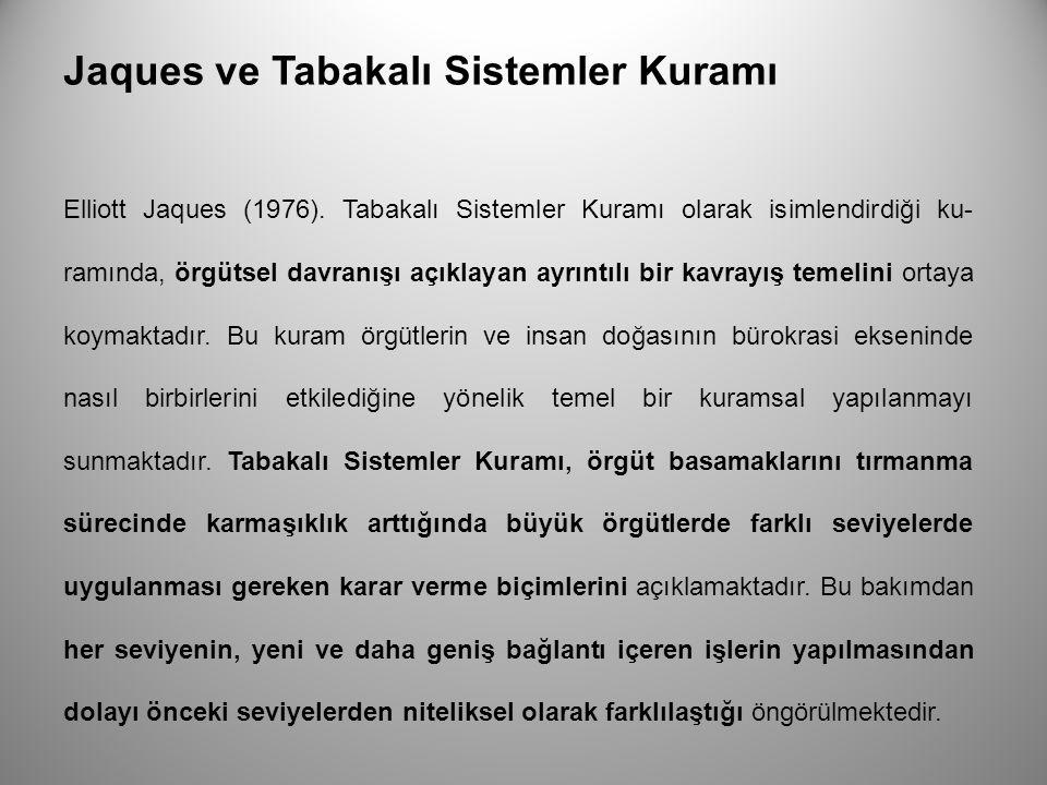 Jaques ve Tabakalı Sistemler Kuramı
