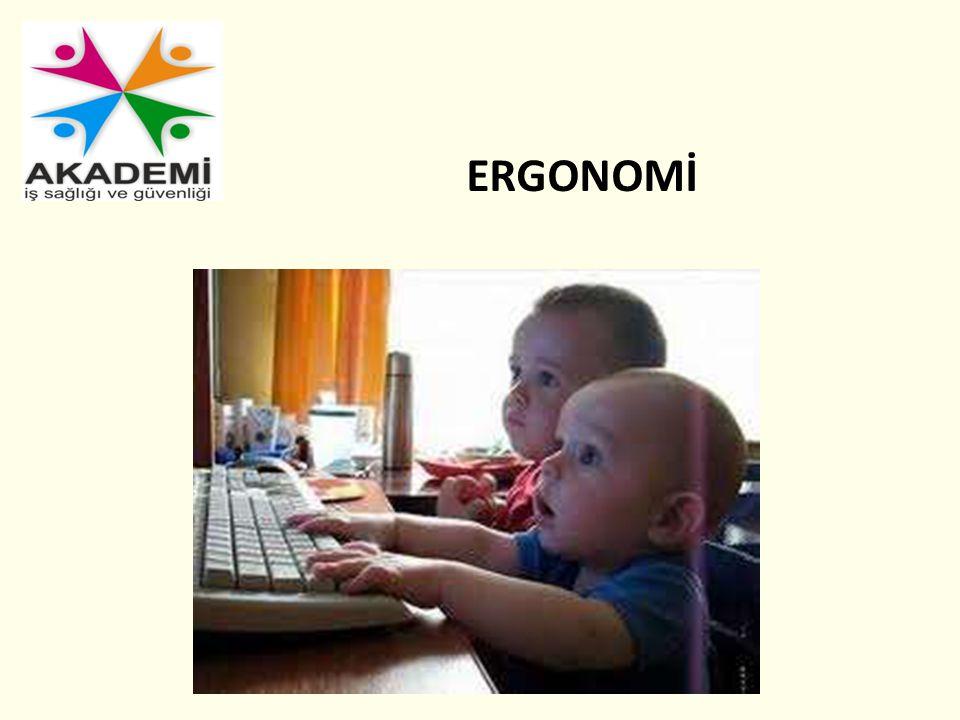 ERGONOMİ