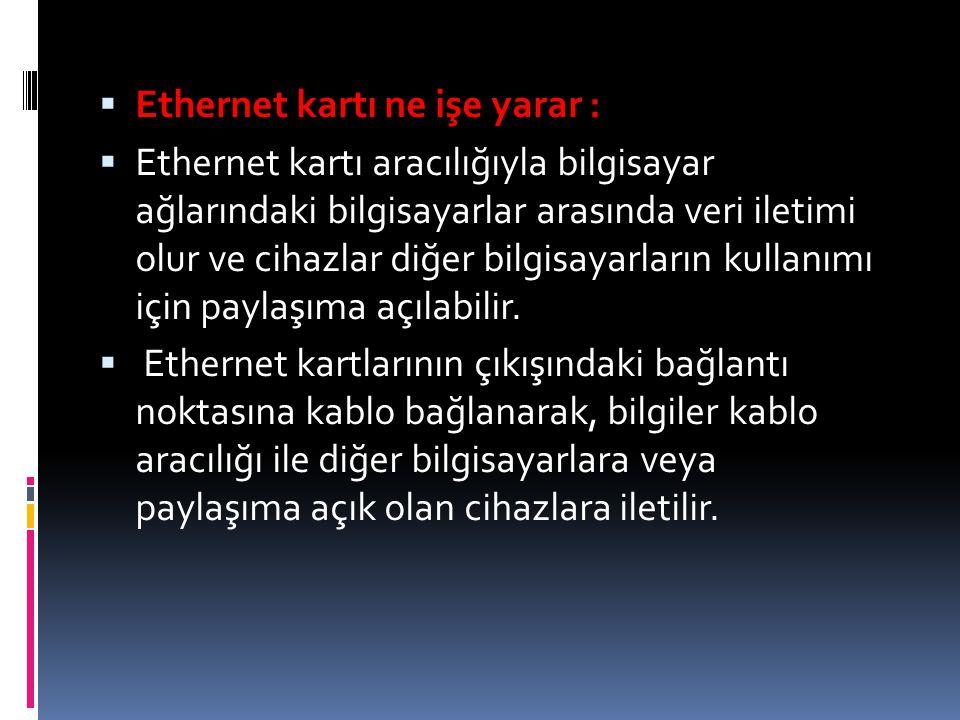 Ethernet kartı ne işe yarar :