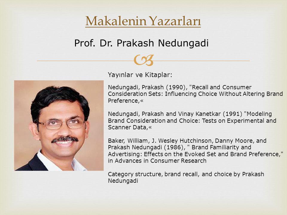 Makalenin Yazarları Prof. Dr. Prakash Nedungadi Yayınlar ve Kitaplar: