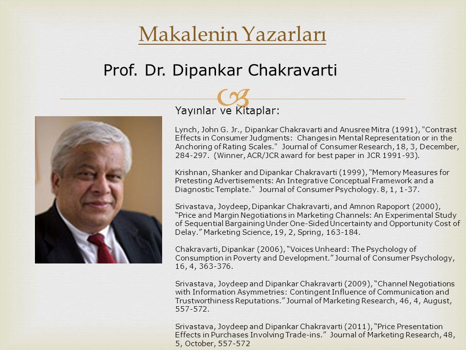 Makalenin Yazarları Prof. Dr. Dipankar Chakravarti