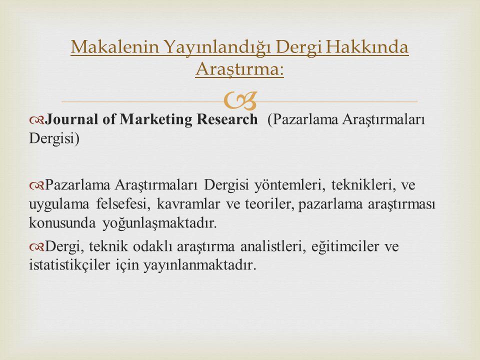 Makalenin Yayınlandığı Dergi Hakkında Araştırma: