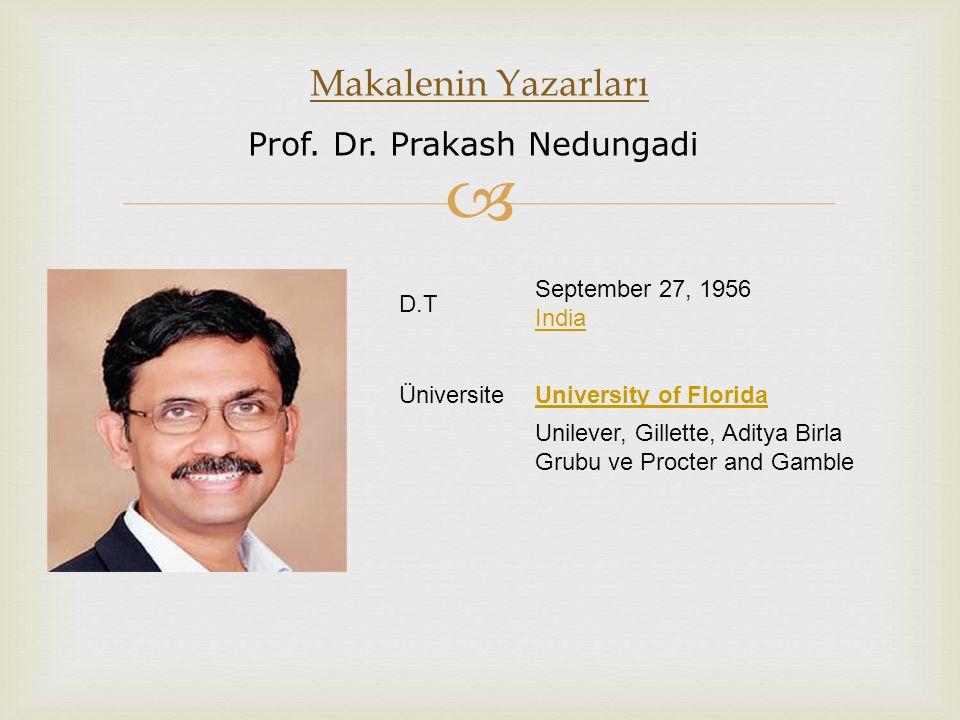 Makalenin Yazarları Prof. Dr. Prakash Nedungadi D.T