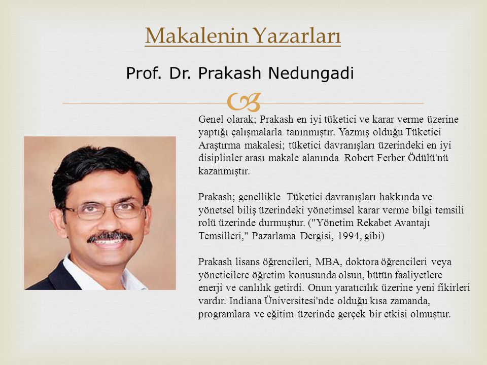 Makalenin Yazarları Prof. Dr. Prakash Nedungadi