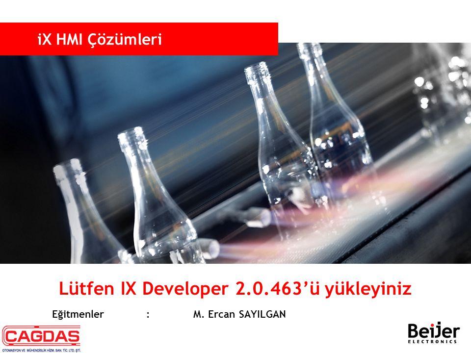 Lütfen IX Developer 2.0.463'ü yükleyiniz