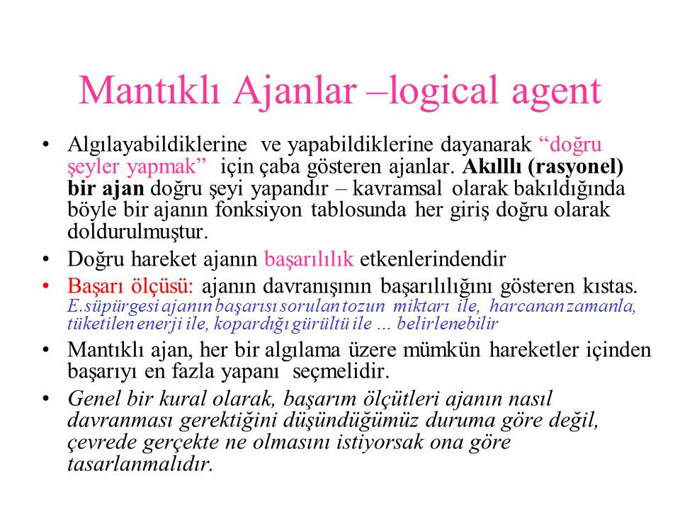 Mantıklı Ajanlar –logical agent