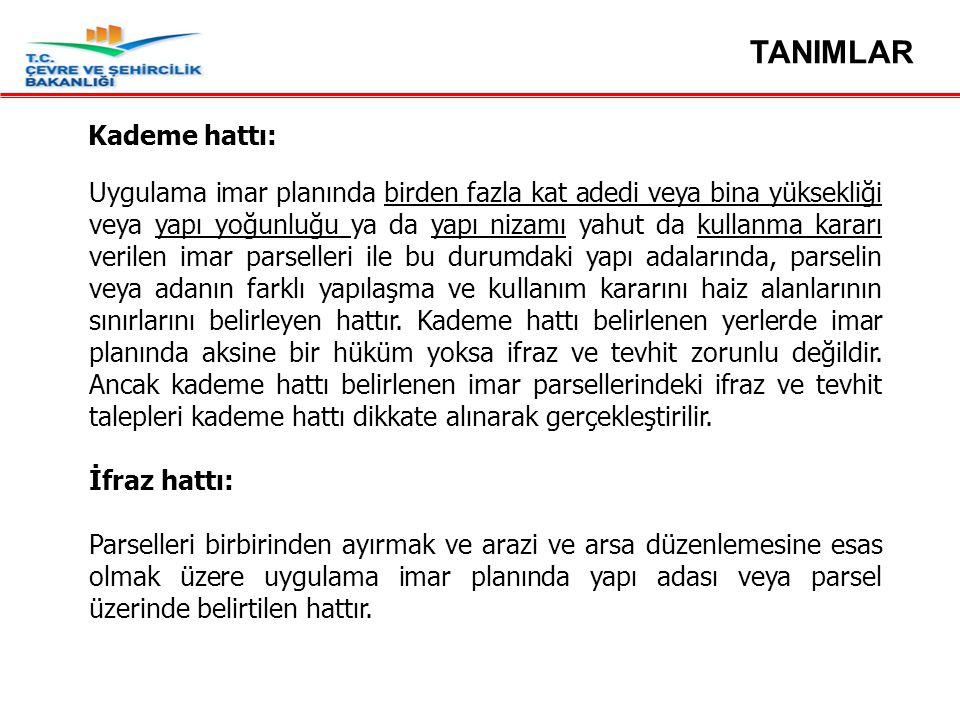 TANIMLAR Kademe hattı: