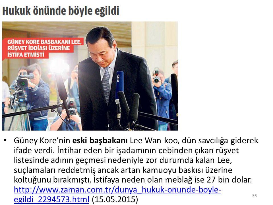 Güney Kore'nin eski başbakanı Lee Wan-koo, dün savcılığa giderek ifade verdi.