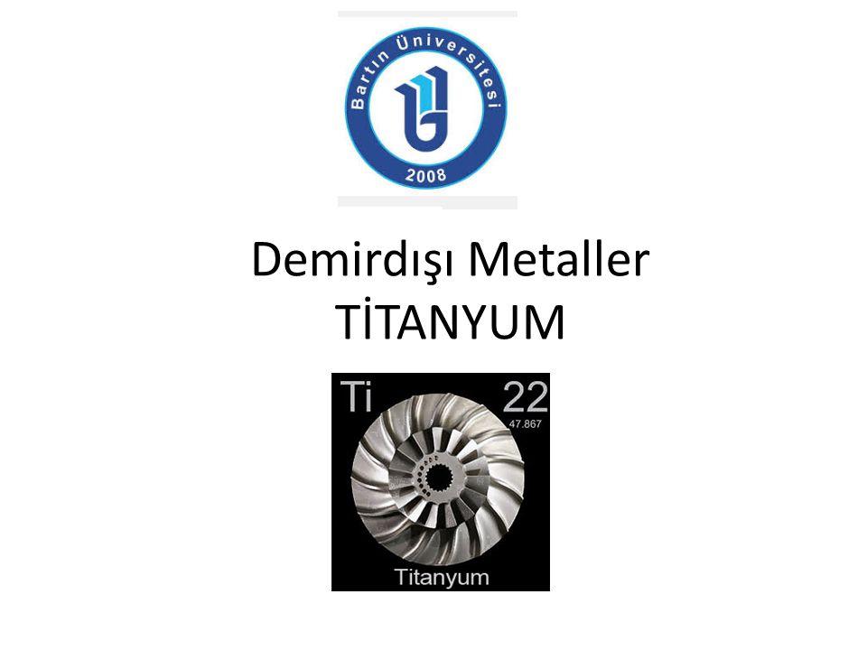Demirdışı Metaller TİTANYUM
