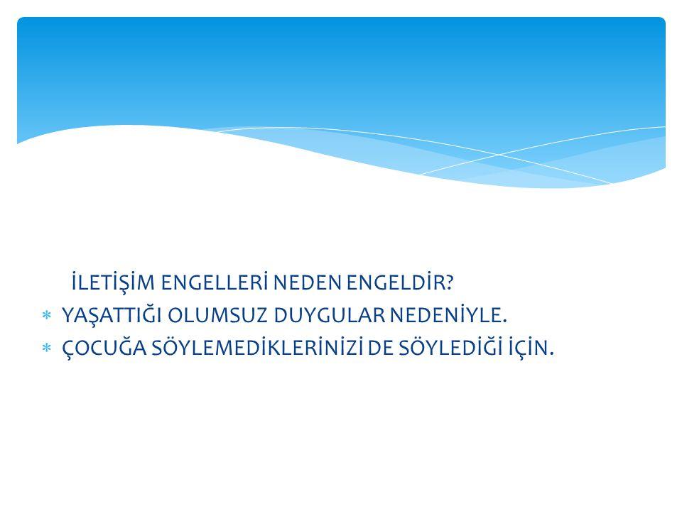 İLETİŞİM ENGELLERİ NEDEN ENGELDİR