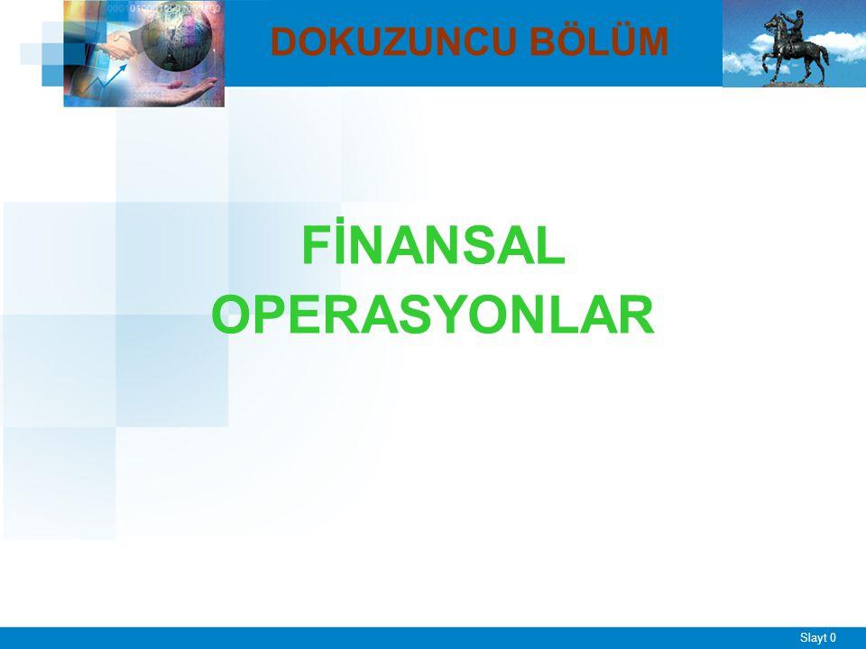 I. Finansal Operasyon Kavramı