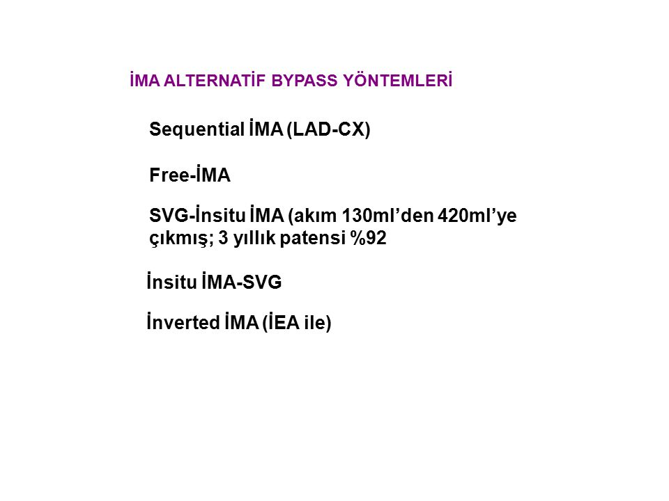 Sequential İMA (LAD-CX)