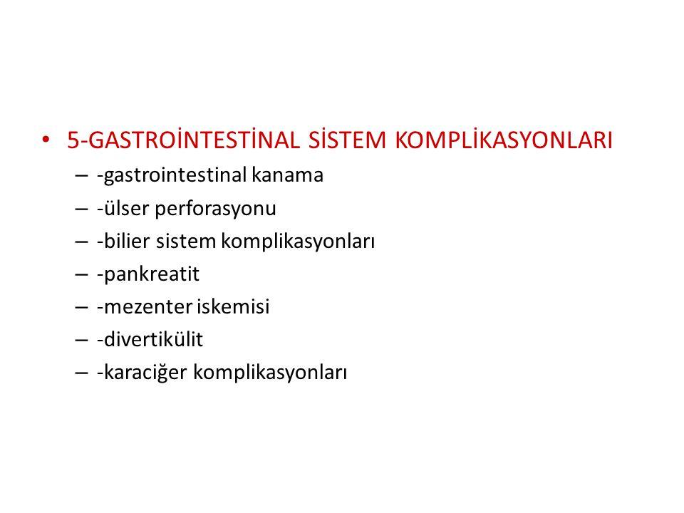 5-GASTROİNTESTİNAL SİSTEM KOMPLİKASYONLARI