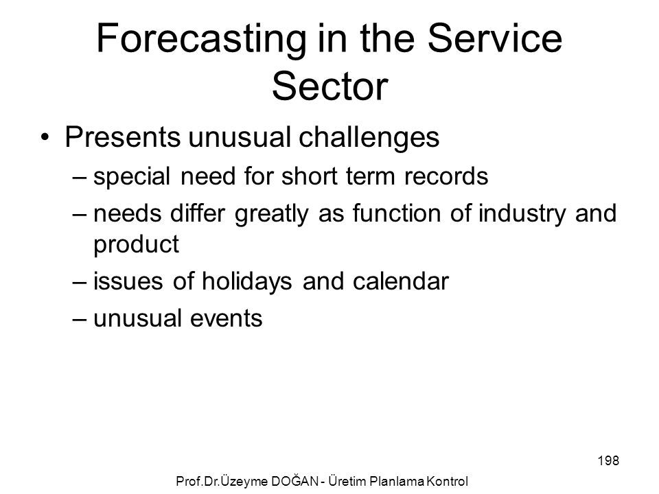 Forecasting in the Service Sector