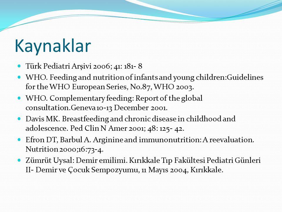 Kaynaklar Türk Pediatri Arşivi 2006; 41: 181- 8