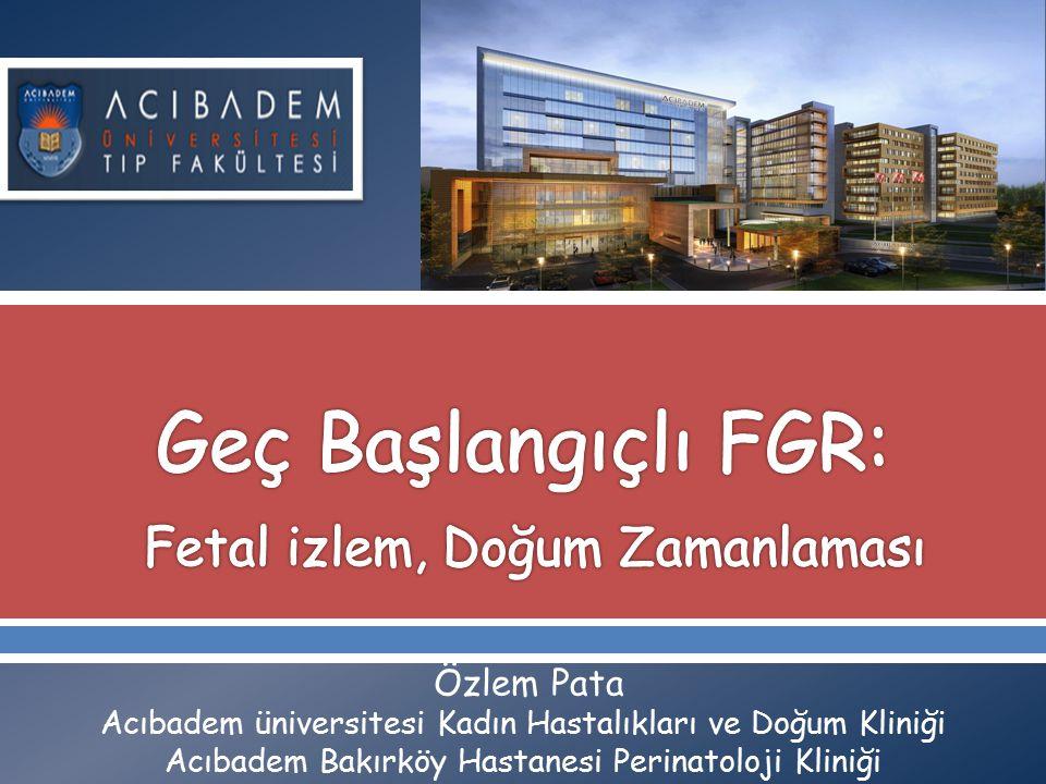 Geç Başlangıçlı FGR: Fetal izlem, Doğum Zamanlaması
