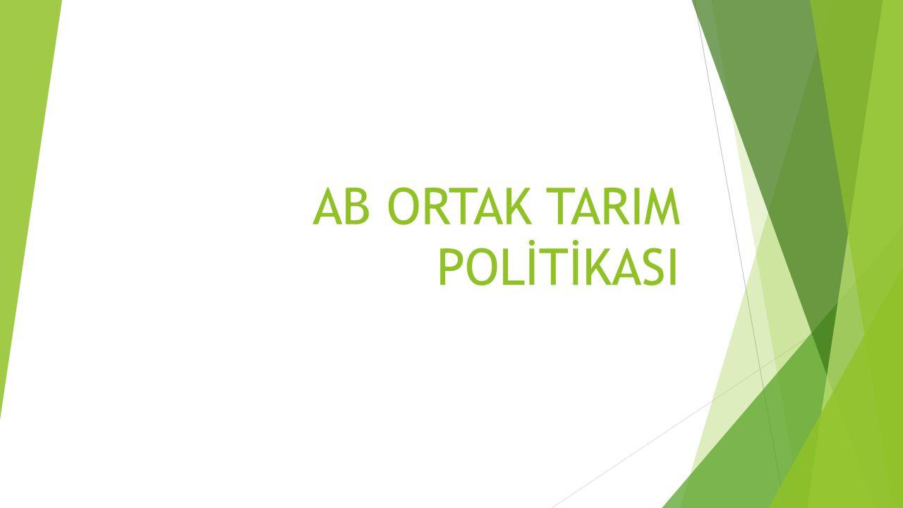 AB ORTAK TARIM POLİTİKASI